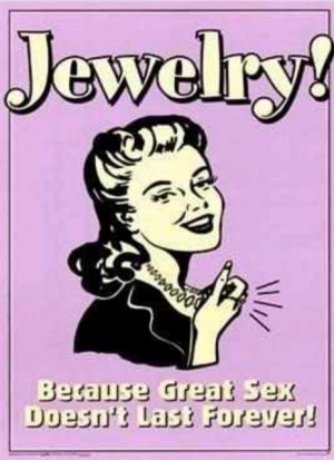 Chicago Diva On A Dime: Funny jewelry quote