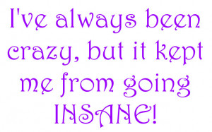 Funny Crazy Sayings