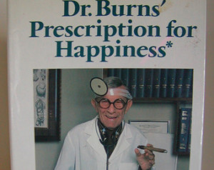 Dr. Burns Prescription for Happines s by George Burns Hardcover 1984 ...