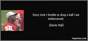 More Dante Hall Quotes