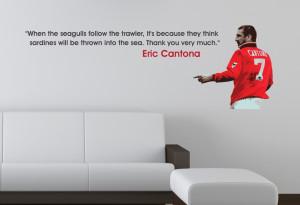 Eric Cantona Seagulls Quote Wall Sticker