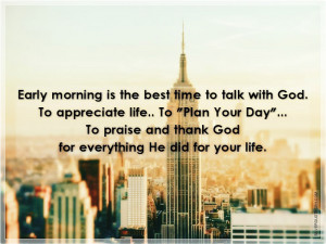 Early Morning Is The Best Time To Talk With God