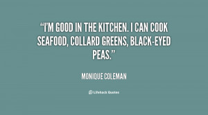 quote-Monique-Coleman-im-good-in-the-kitchen-i-can-73683.png