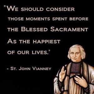 St. John Vianney quote on the Blessed Sacrament. Catholic