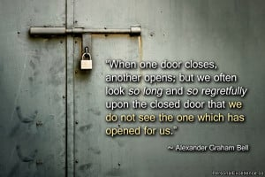 "Inspirational Quote: ""When one door closes, another opens; but we ..."