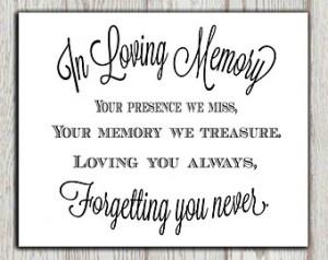 memory of print Memorial table Wedding memorial sign Memorial quotes ...