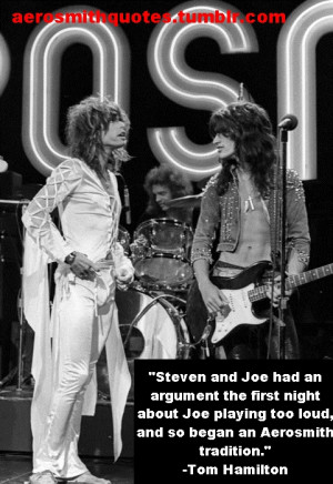 joe perry # steven tyler # tom hamilton # aerosmith # aerosmith quotes ...