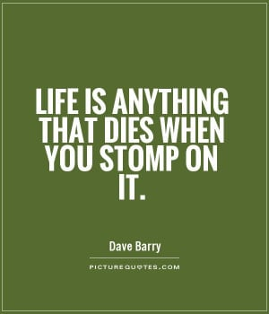 Funny Quotes Life Quotes Dave Barry Quotes