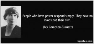 More Ivy Compton-Burnett Quotes