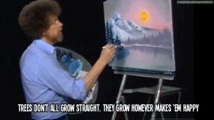 Bob Ross on nature.