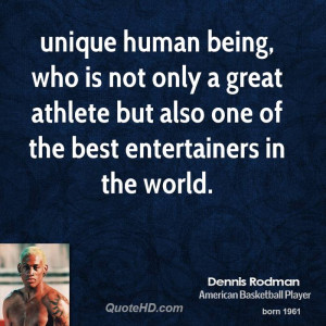 unique human being, who is not only a great athlete but also one of ...
