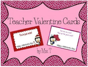 Teacher Valentines with Cute Treat Sayings 5 different cards.