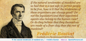 Frédéric Bastiat motivational inspirational love life quotes sayings ...