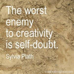 Self-doubt...