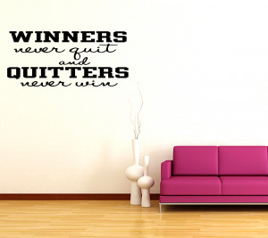 Details about WINNERS NEVER QUIT ~ Sports Vinyl Wall Quote Decal ...