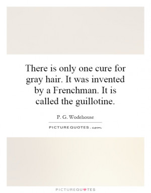 Aging Quotes P G Wodehouse Quotes