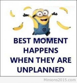 best moments moments moments unplanned planned unplanned
