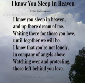 Know You Sleep In Heaven...Gone But Never Forgotten