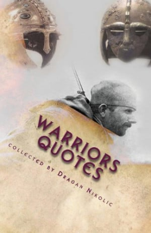 Warrior Quotes and Sayings