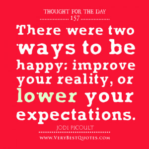 be happy quotes, expectation quotes, thought of the day