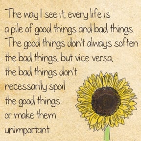 ... vice versa, the bad things don't necessarily spoil the good things