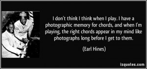 More Earl Hines Quotes
