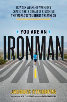 Check out You Are an Ironman by Jacques Steinberg
