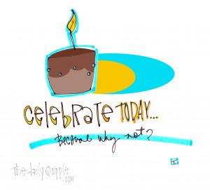... celebrate randomly celebrate today celebration eat cake how to look at