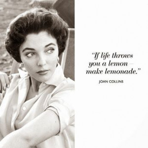 Quote | Joan Collins | Inspiration