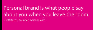 ... Are Here: brandsinc / Portfolio Item / quotes over personal branding