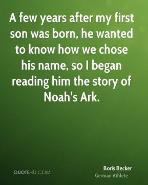 My First Born Son Quotes