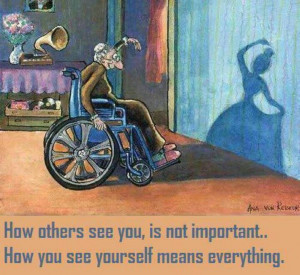 How others see you is not important. How you see yourself means ...