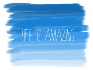 life #life is amazing #life is good #blue #color blog #color