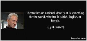 More Cyril Cusack Quotes