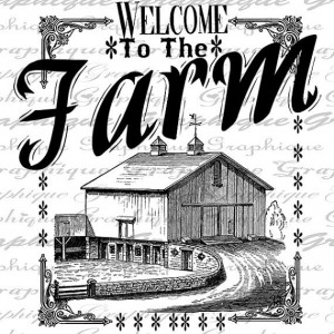 Welcome To The Farm Quote Old Barn Farming Rural Country Life Digital ...