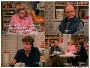 funny that 70s show 4 letter word disappointment eric