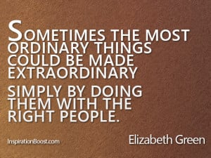 Extraordinary Quotes – Elizabeth Green