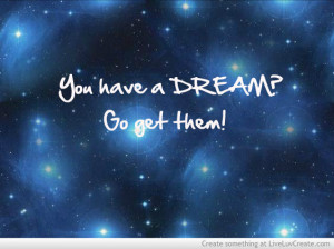 cute inspirational keep dreaming love pretty quote quotes