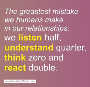Relationship Mistake Quotes The greastest mistake