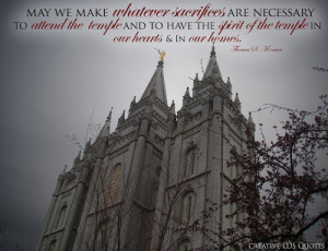 Lds Quotes On Temples We must attend the temple