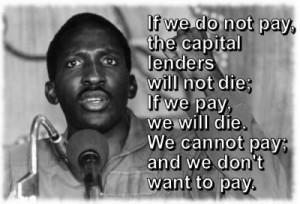 ... ne pouvons pas payer et nous ne voulons pas payer. » Thomas Sankara