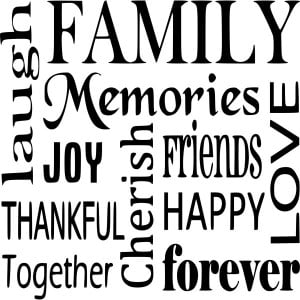 Family Memories Joy Cherish Friends Happy Love Forever - Family Quote