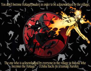 Uchiha Itachi (to Uzumaki Naruto):