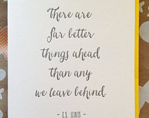 ... than any we leave beind - C.S. Lewis quote. Letterpress quote card