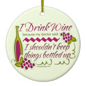 Drink Wine Funny Quote Double-Sided Ceramic Round Christmas Ornament