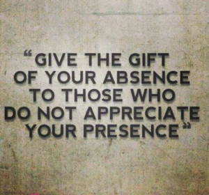 The Gift of Giving Quotes | The Gift of Absence....