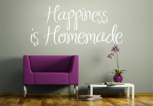 Quote Wall Stickers Happiness Is Homemade Wall Stickers Wall Art Shop ...
