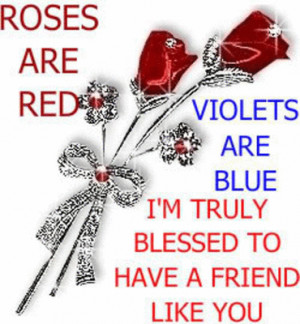 Red Rose Quotes For Friends To have a friend like you