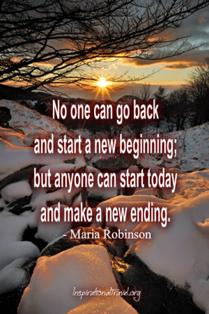 No one can go back and start a new beginning;