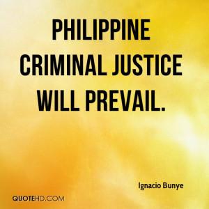 Philippine criminal justice will prevail.